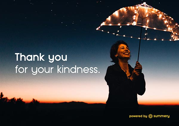 thank you for your kindness
