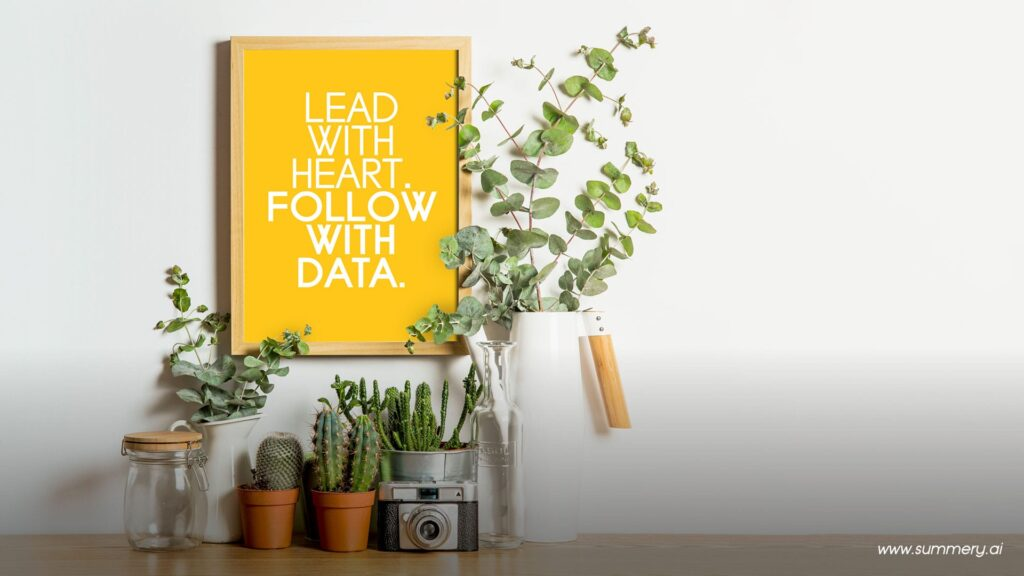 lead with heart follow with data